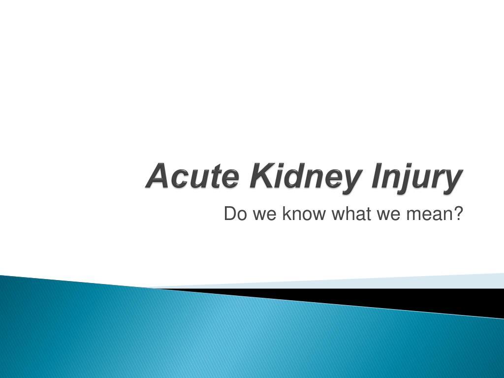 acute kidney injury l.