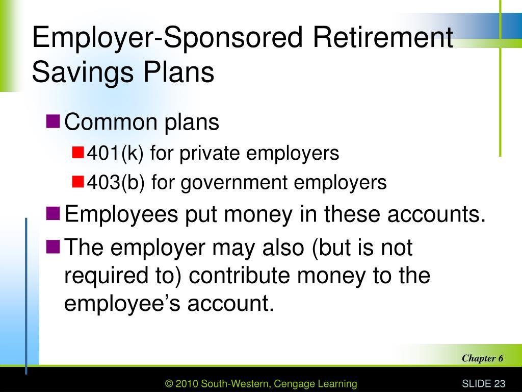 Employer-Sponsored Retirement Savings Plans