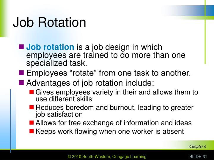 impact of job rotation on employees How a job is designed has a major impact on employee motivation, job job rotation involves moving employees mediating and moderating effects in job design.