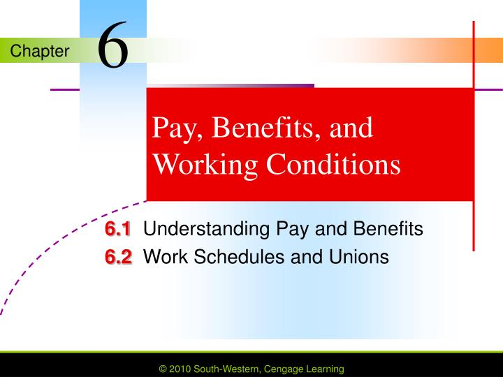 pay benefits and working conditions n.