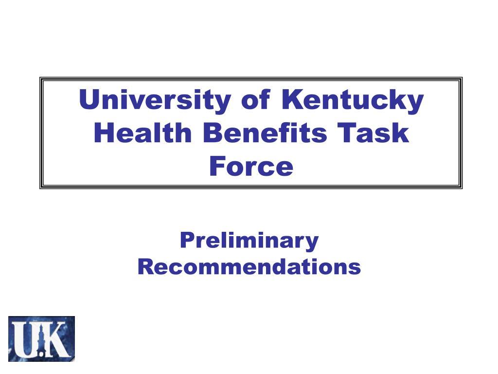 university of kentucky health benefits task force l.