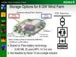 storage options for 6 gw wind farm