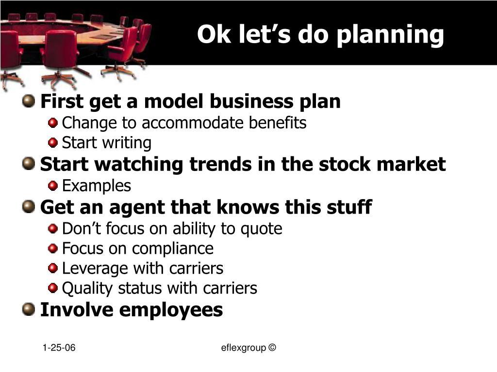 Ok let's do planning