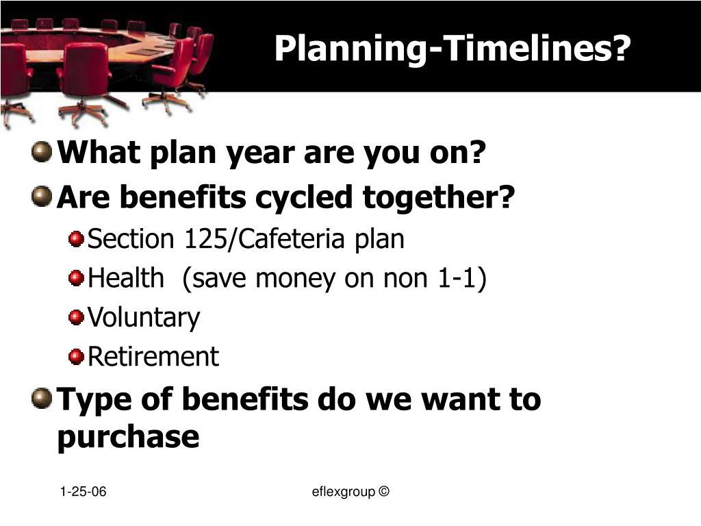 Planning-Timelines?