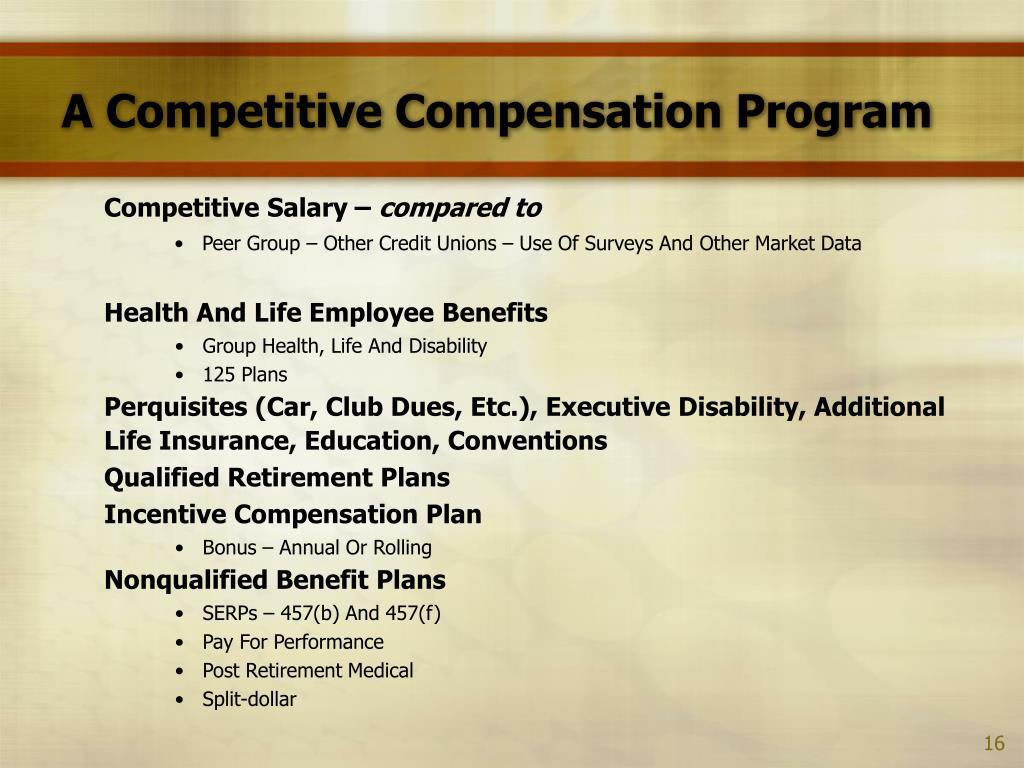 A Competitive Compensation Program
