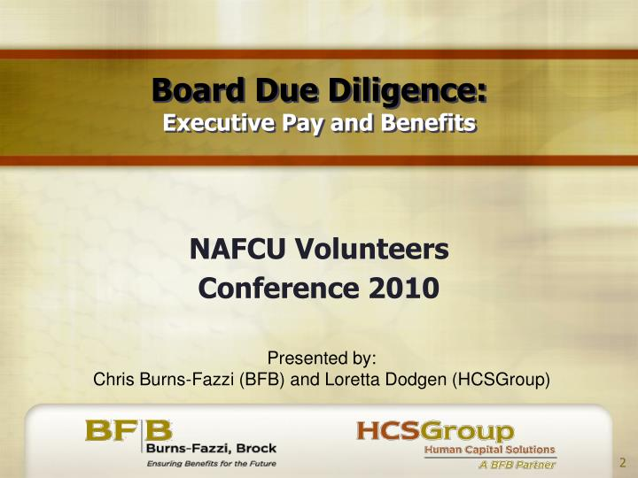 Board due diligence executive pay and benefits