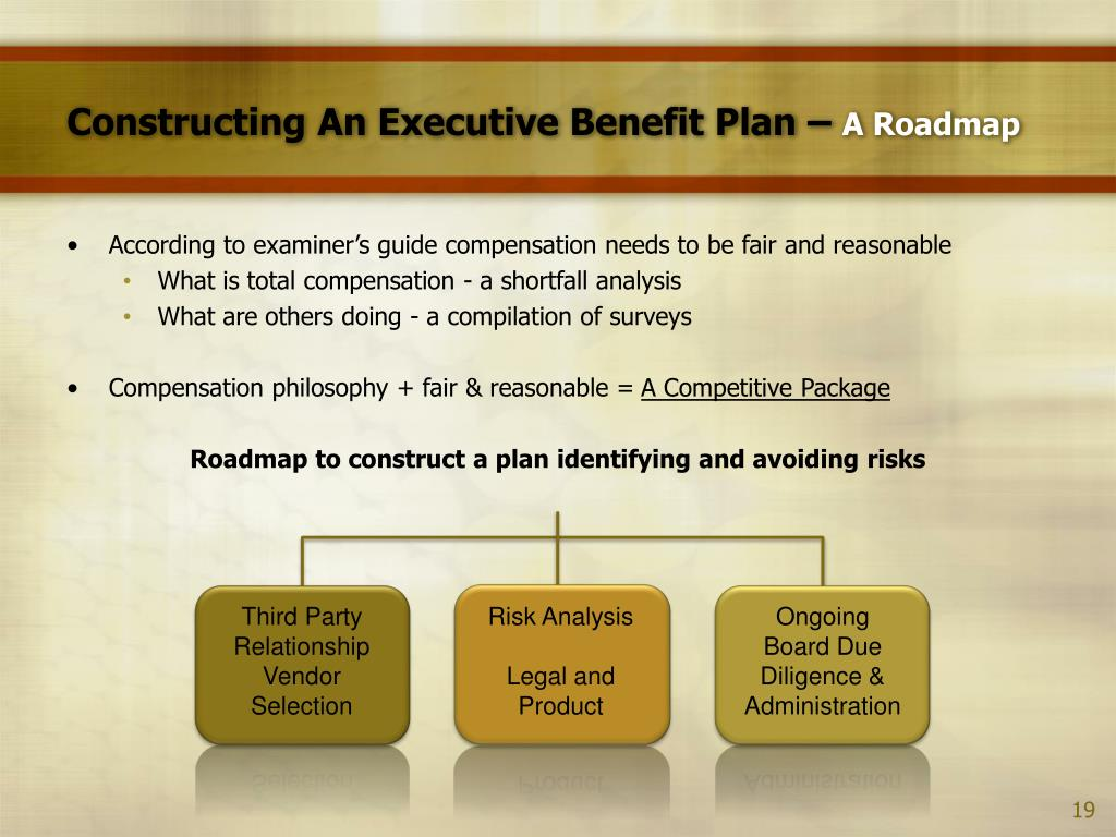 Constructing An Executive Benefit Plan –
