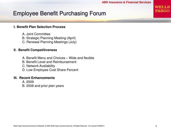 Employee benefit purchasing forum