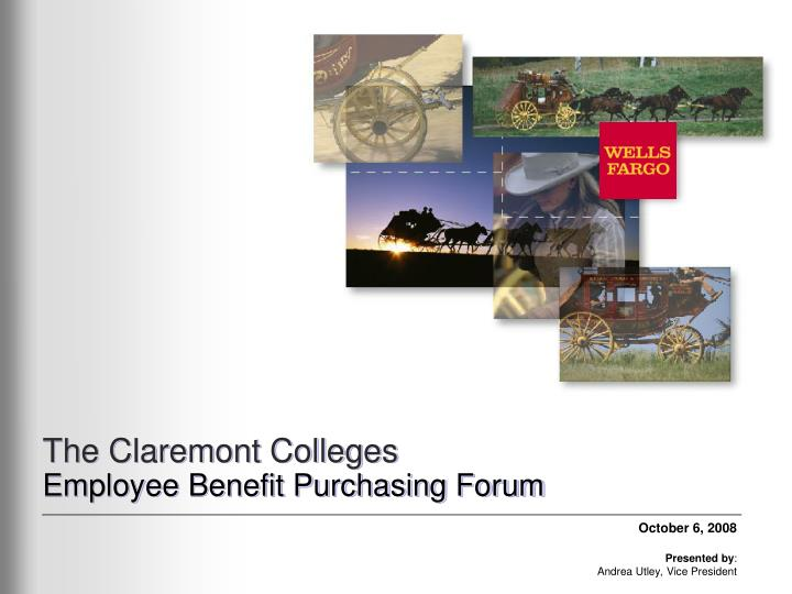 The claremont colleges employee benefit purchasing forum