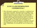 is my claim information confidential