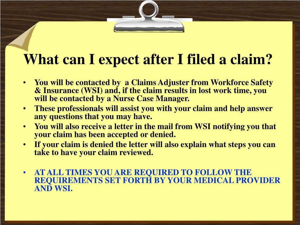 What can I expect after I filed a claim?
