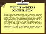 what is workers compensation