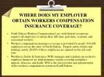 where does my employer obtain workers compensation insurance coverage
