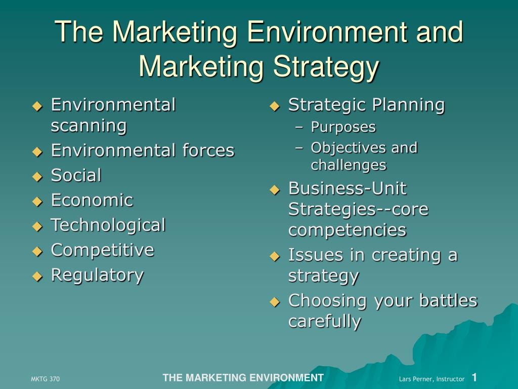 PPT - The Marketing Environment and Marketing Strategy