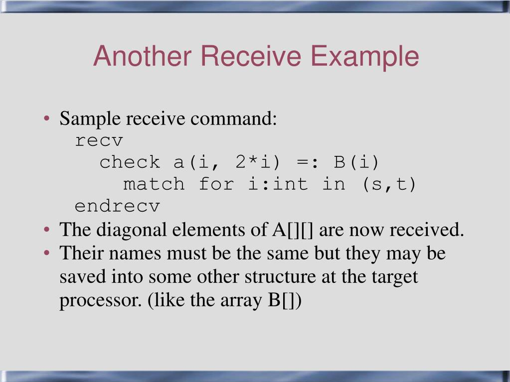 Another Receive Example