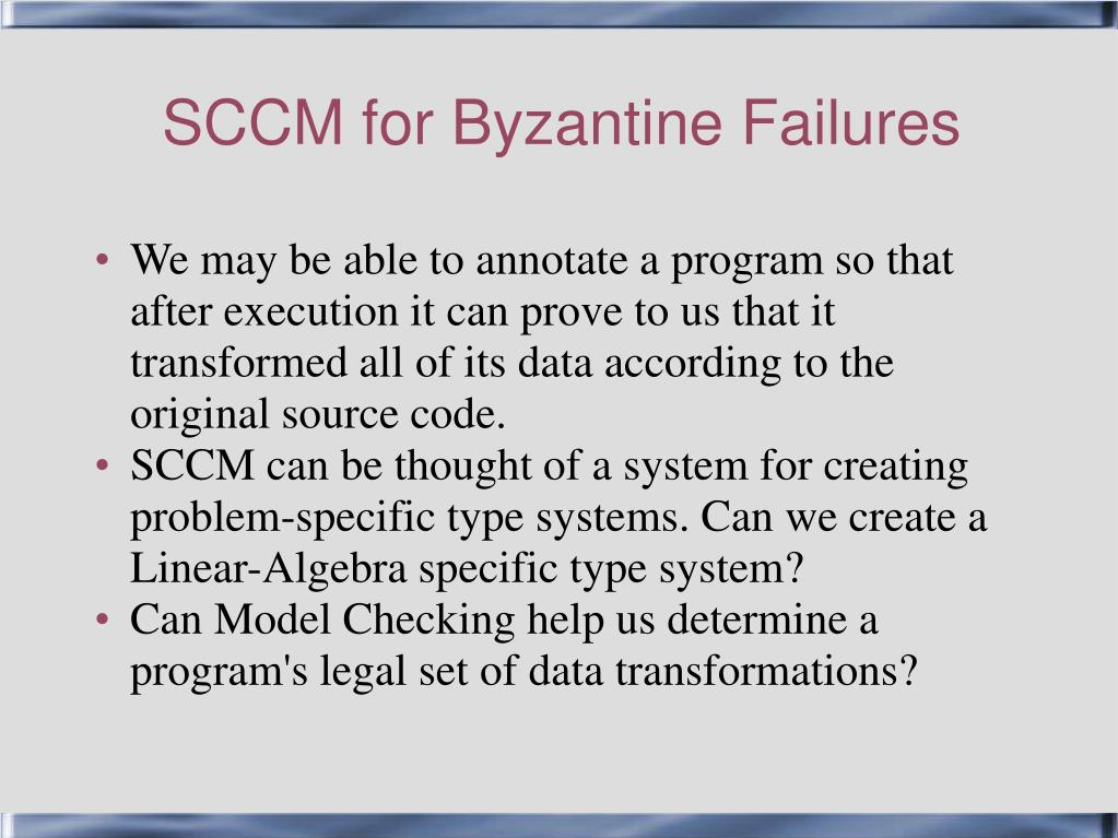 SCCM for Byzantine Failures