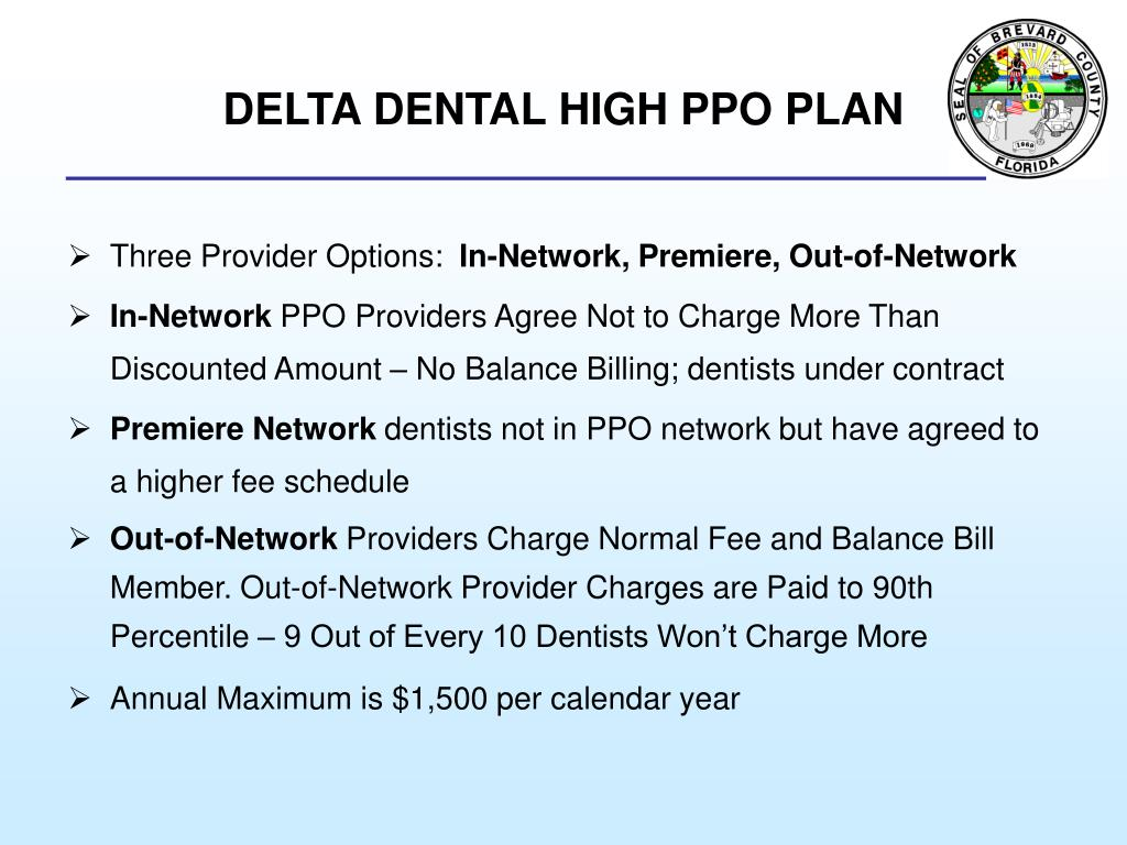 DELTA DENTAL HIGH PPO PLAN