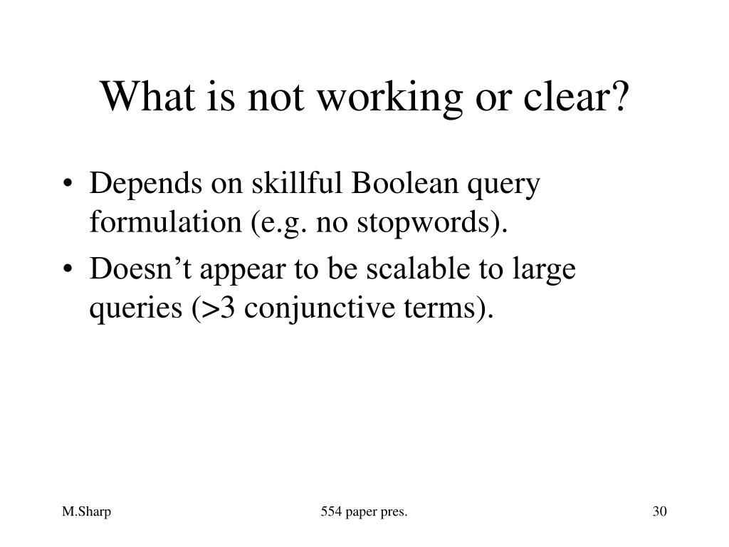 What is not working or clear?