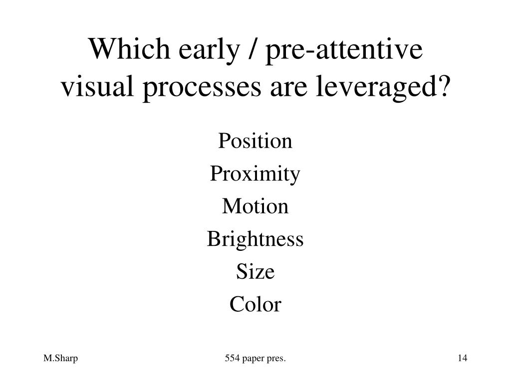 Which early / pre-attentive
