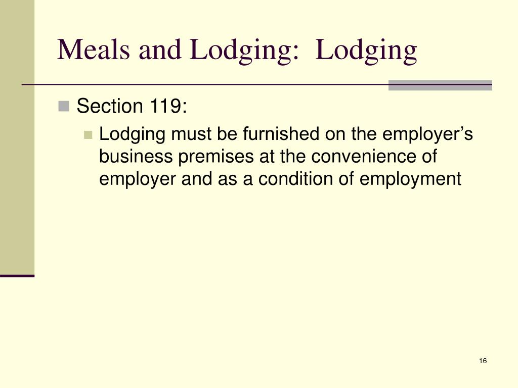Meals and Lodging:  Lodging