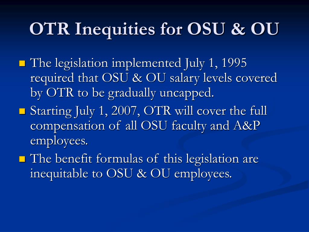 OTR Inequities for OSU & OU