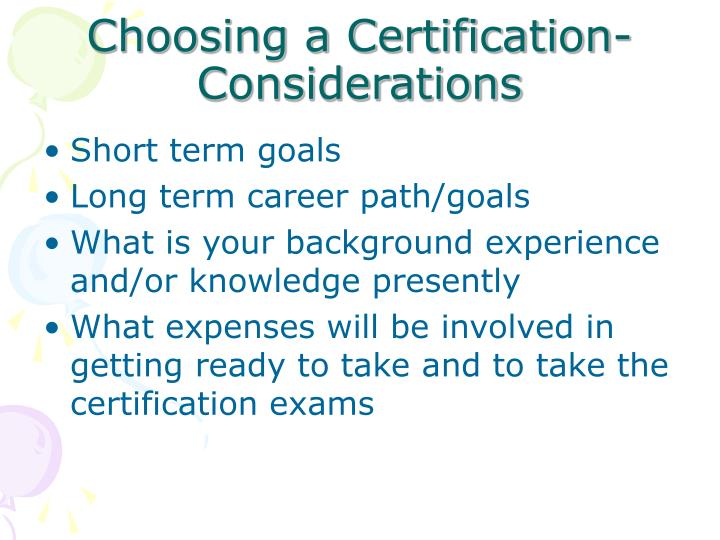 Choosing a certification considerations
