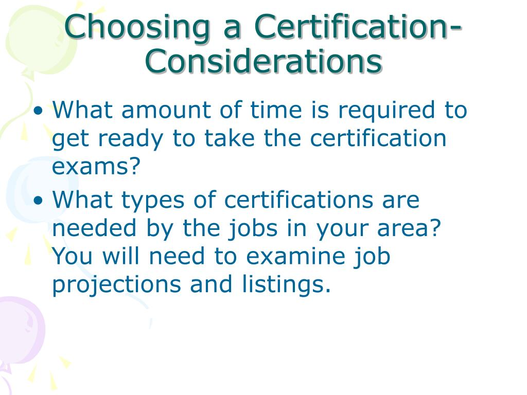 Choosing a Certification- Considerations