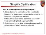 simplify certification32