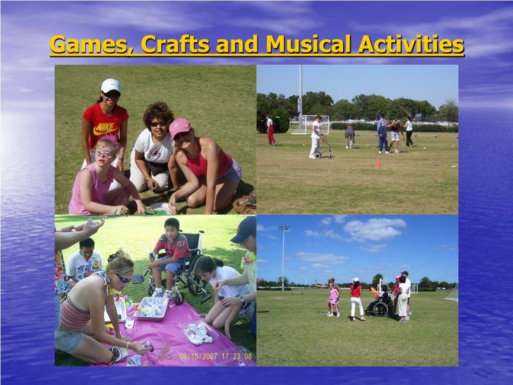 Games, Crafts and Musical Activities