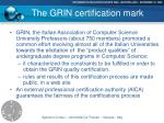 the grin certification mark