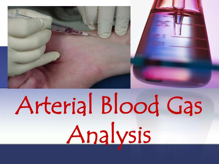 arterial blood gas analysis n.