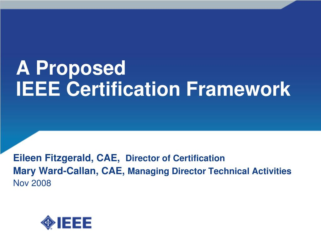 a proposed ieee certification framework l.