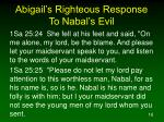 abigail s righteous response to nabal s evil16