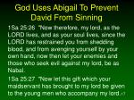 god uses abigail to prevent david from sinning
