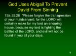 god uses abigail to prevent david from sinning18