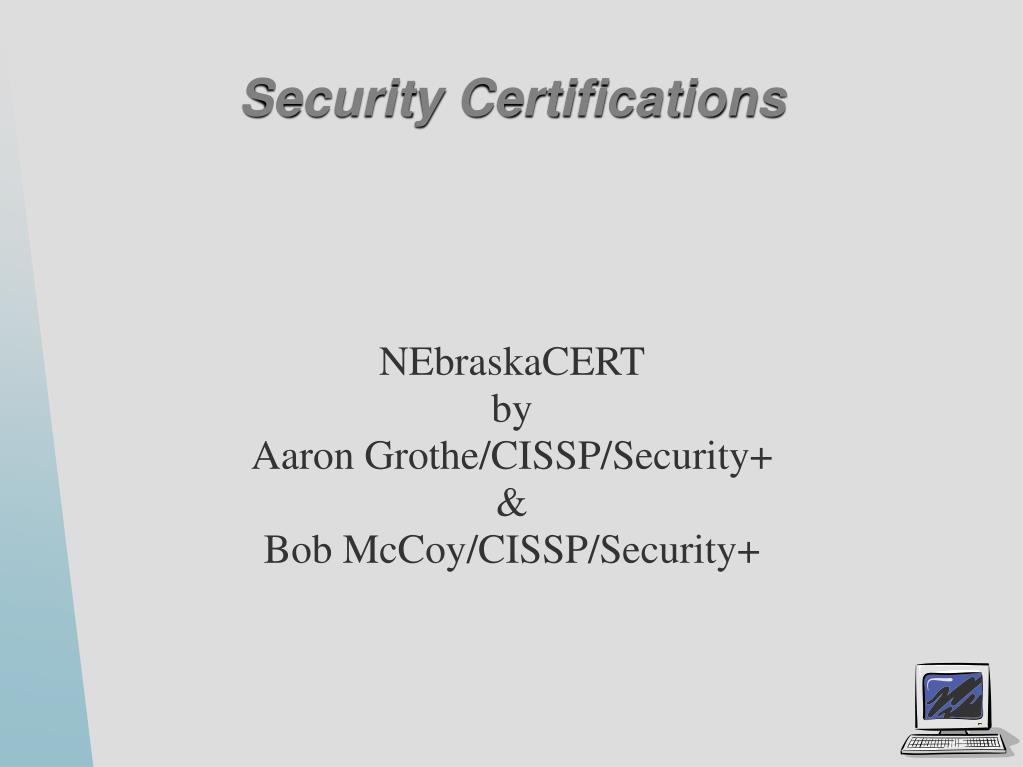nebraskacert by aaron grothe cissp security bob mccoy cissp security l.