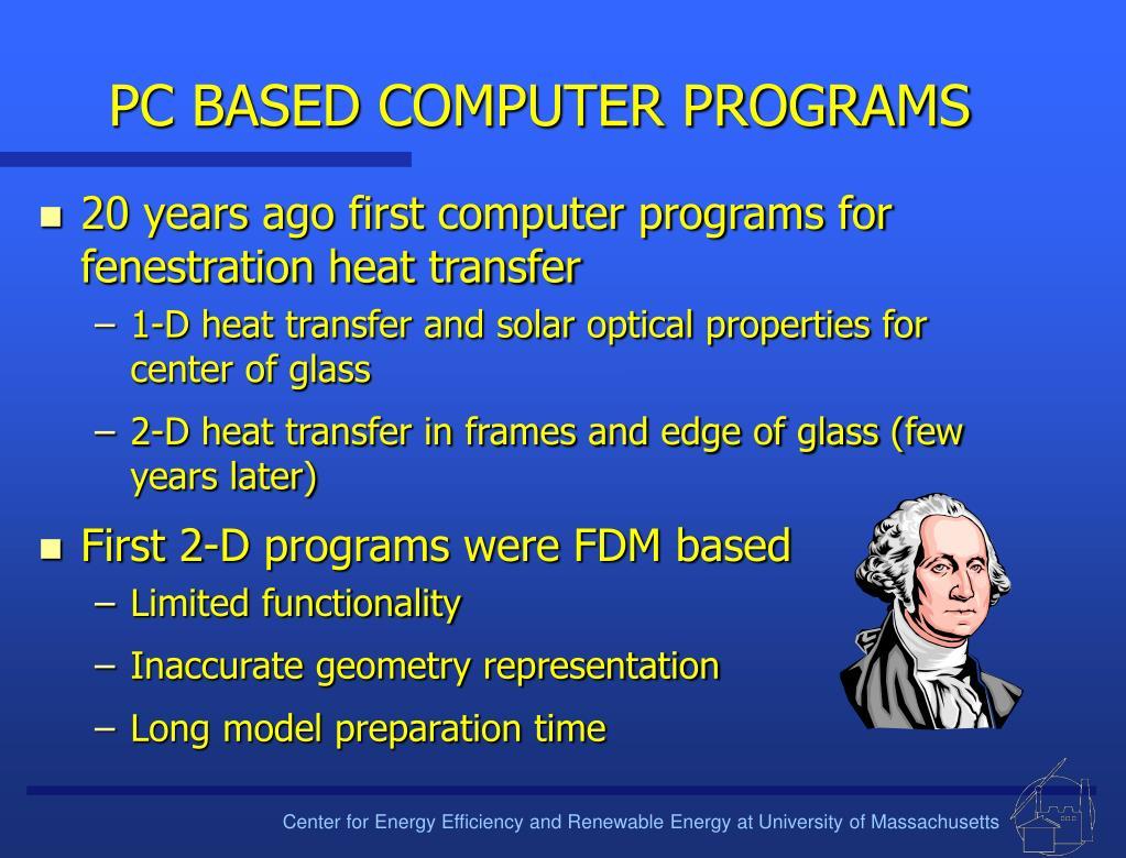 PC BASED COMPUTER PROGRAMS
