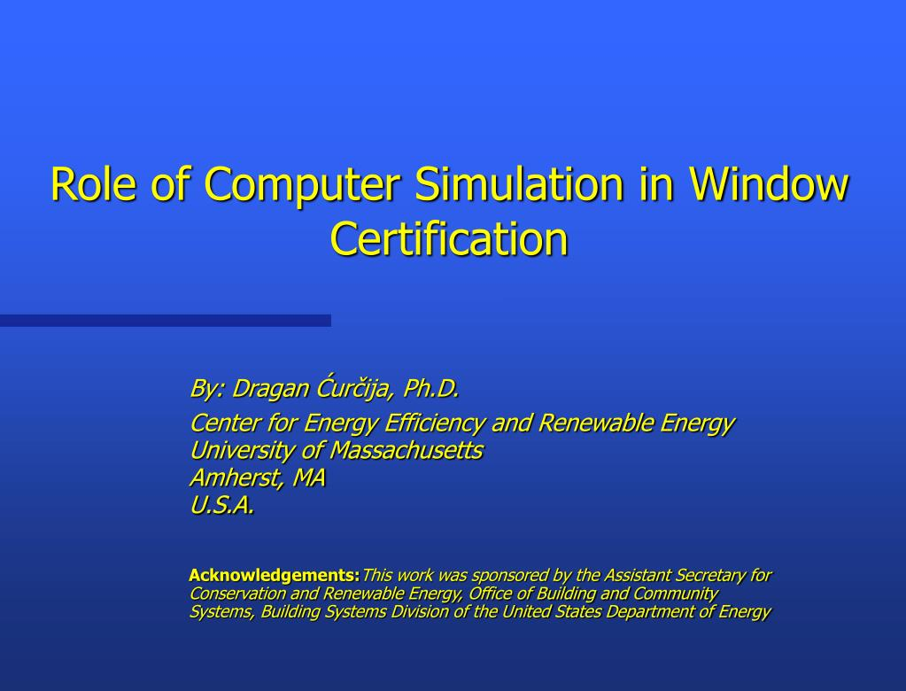 role of computer simulation in window certification l.