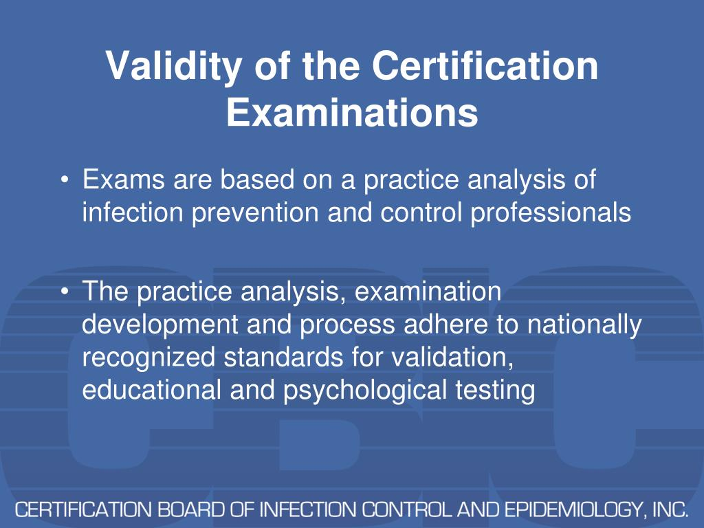 Validity of the Certification Examinations