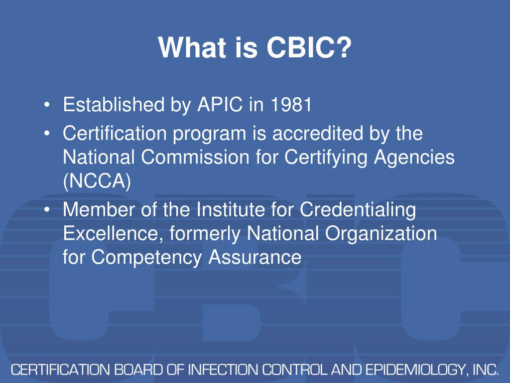 What is CBIC?