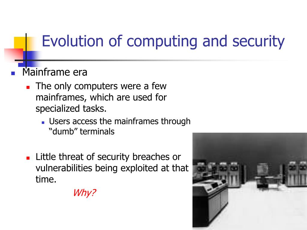 Evolution of computing and security