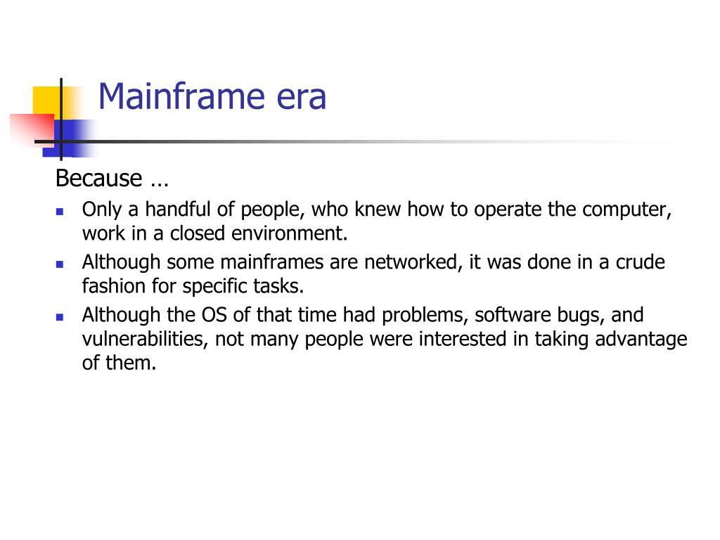 Mainframe era