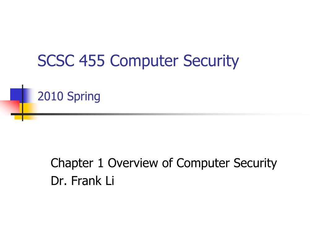 scsc 455 computer security 2010 spring l.