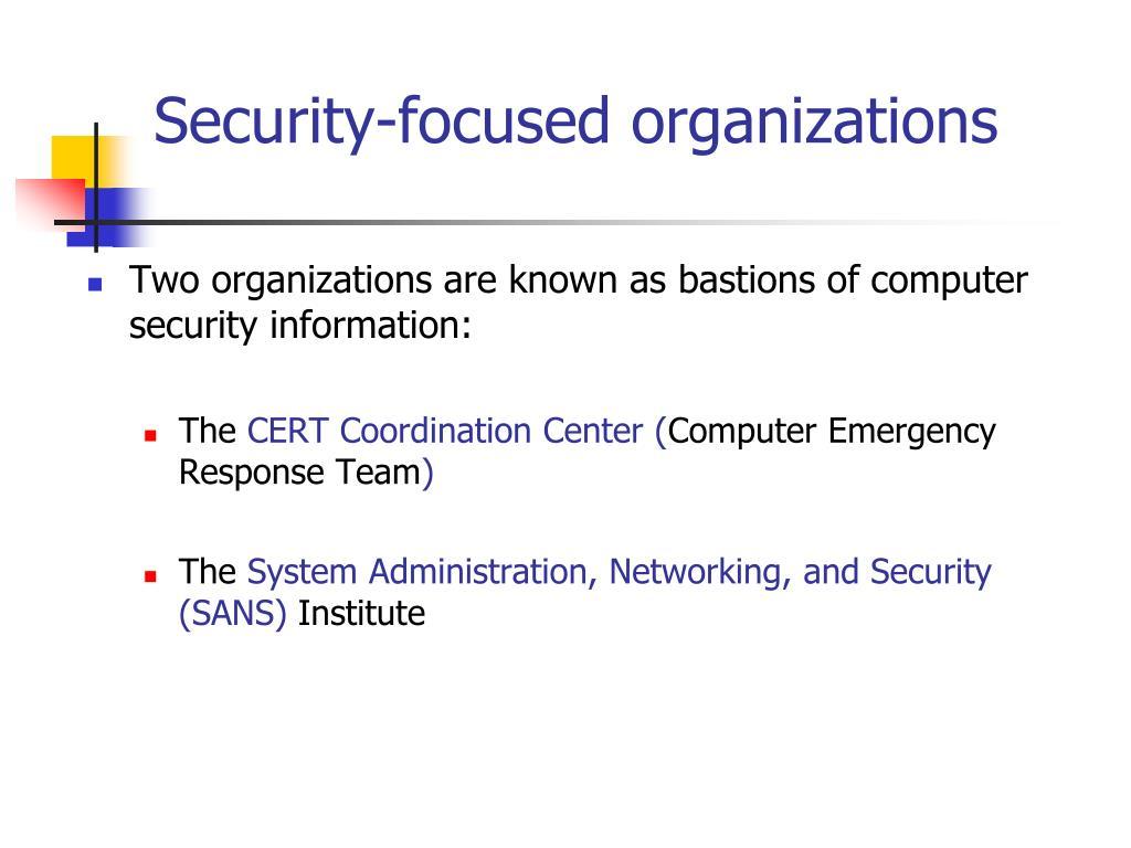 Security-focused organizations
