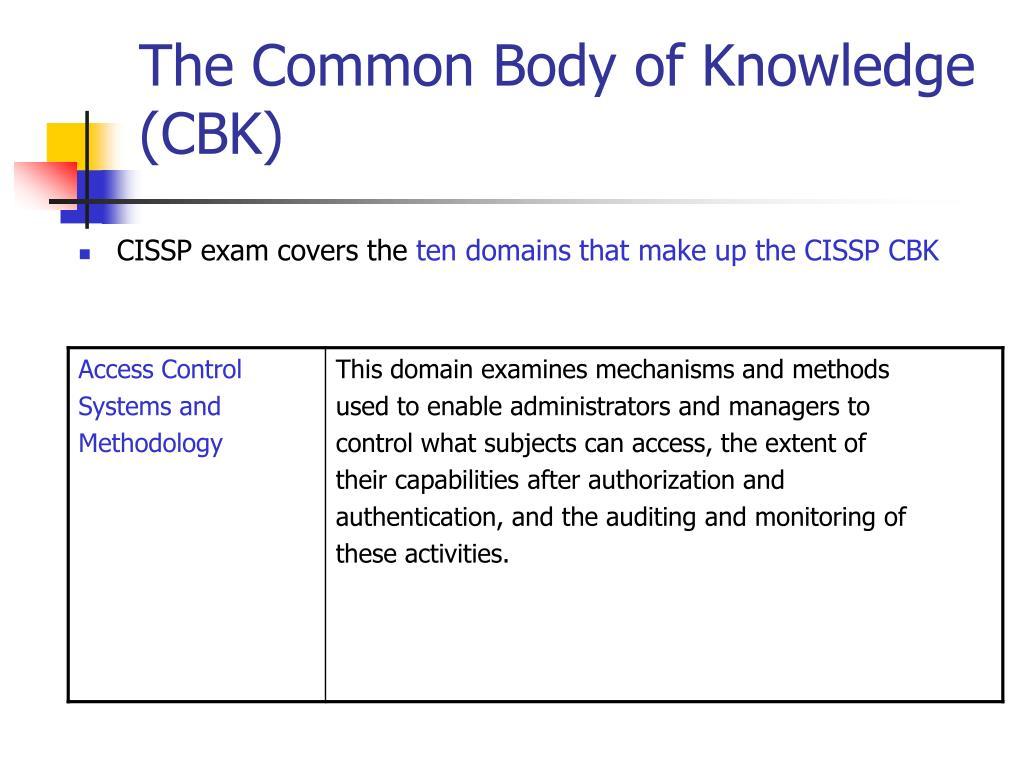 The Common Body of Knowledge (CBK)