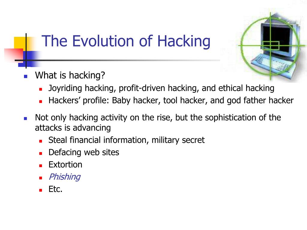 The Evolution of Hacking