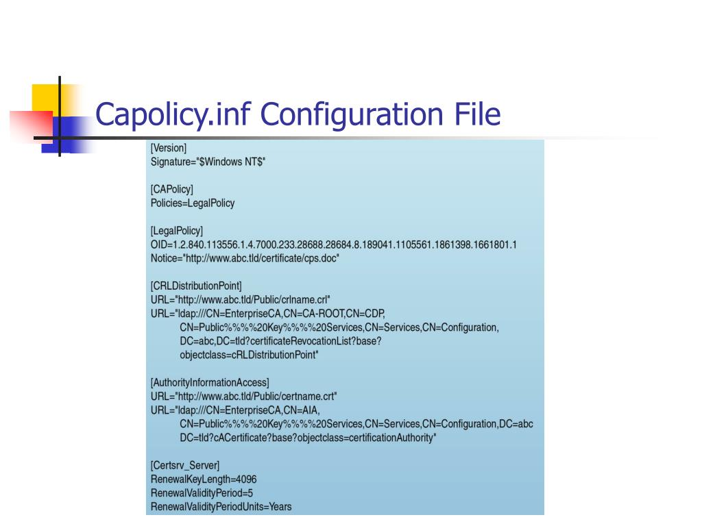 Capolicy.inf Configuration File