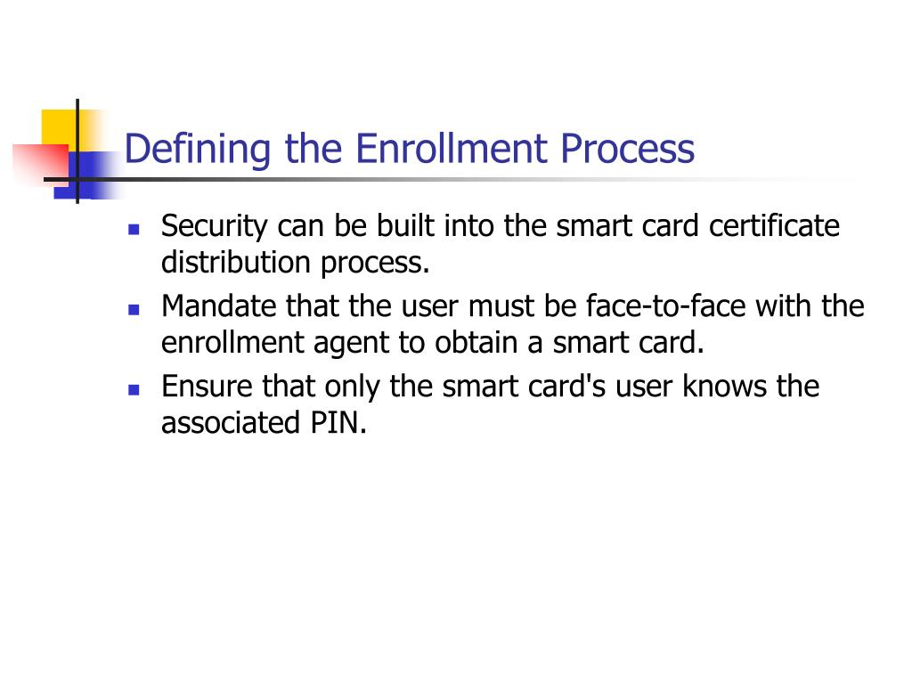 Defining the Enrollment Process
