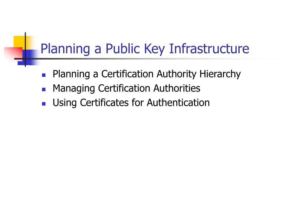 planning a public key infrastructure l.