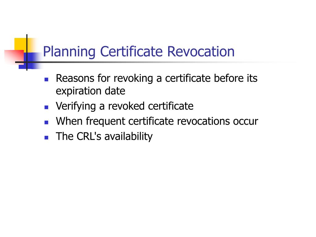 Planning Certificate Revocation